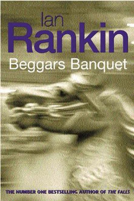 Rankin, Ian / Beggars Banquet (Large Paperback)
