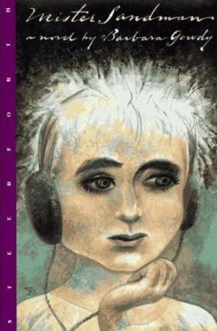Gowdy, Barbara / Mister Sandman (Large Paperback)