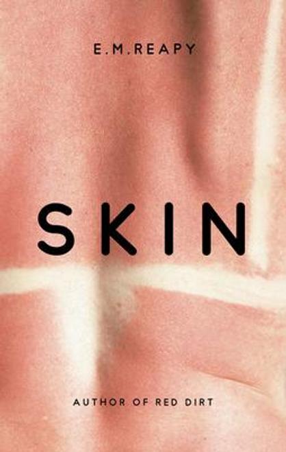 Reapy, E. M. / Skin (Large Paperback)