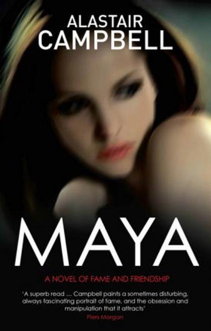 Campbell, Alastair / Maya (Large Paperback)