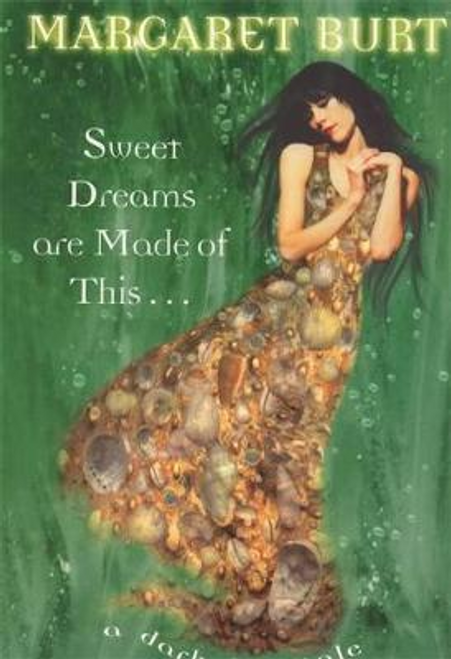 Burt, Margaret / Sweet Dreams are Made of This (Large Paperback)