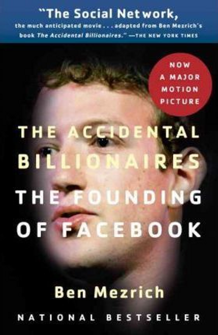 Mezrich, Ben / The Accidental Billionaires : The Founding of Facebook (Large Paperback)