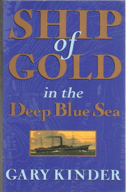 Kinder, Gary / Ship of Gold in the Deep Blue Sea (Large Paperback)