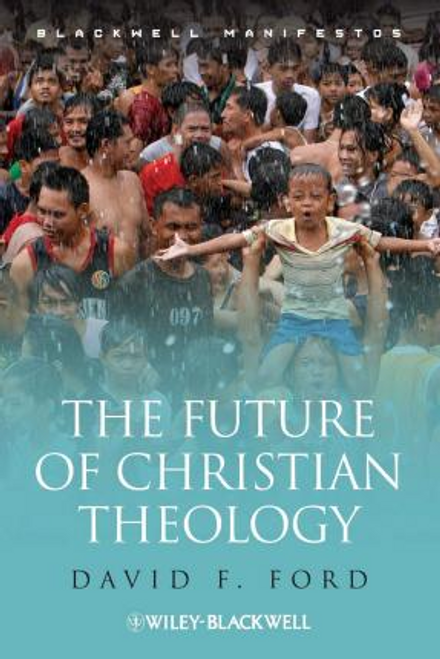 Ford, David F. / The Future of Christian Theology (Large Paperback)