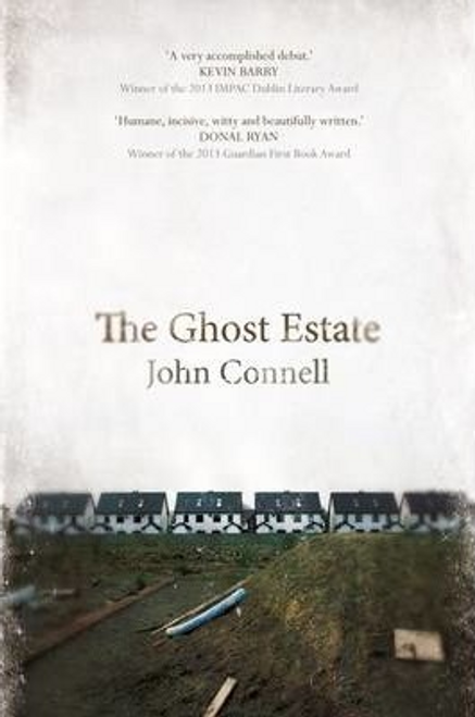 Connell, John / The Ghost Estate (Large Paperback)