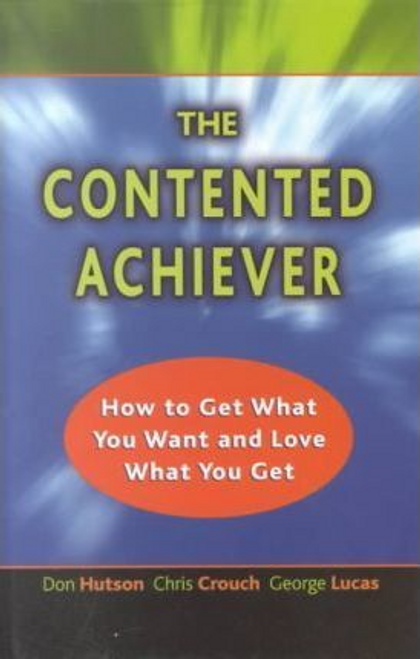 Hutson, Don / The Contented Achiever (Large Paperback)