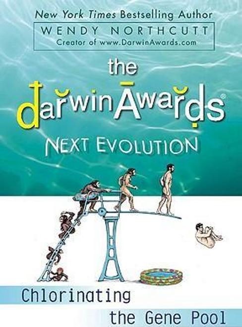 Northcutt, Wendy / The Darwin Awards Next Evolution (Large Paperback)