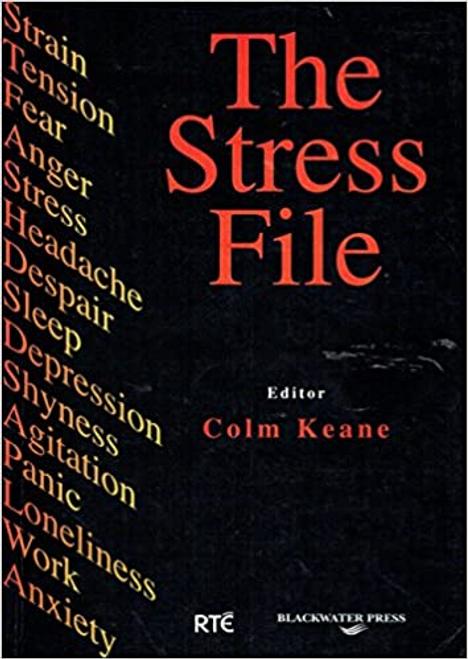 Keane, Colm / The Stress File (Large Paperback)