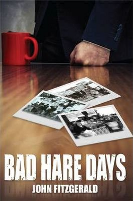 Fitzgerald, John / Bad Hare Days (Large Paperback)
