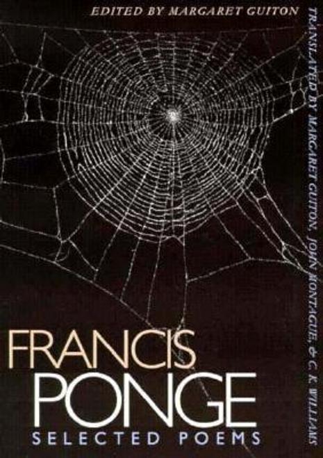 Ponge, Francis / Selected Poems: Francis Ponge (Large Paperback)