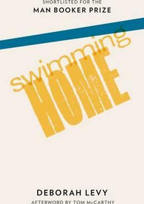 Levy, Deborah / Swimming Home (Large Paperback)