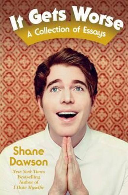 Dawson, Shane / It Gets Worse (Large Paperback)