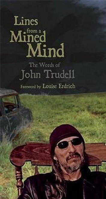 Trudell, John / Lines from a Mined Mind (Large Paperback)