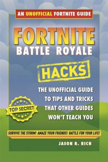 Rich, Jason R. / Fortnite Battle Royale Hacks (Large Paperback)