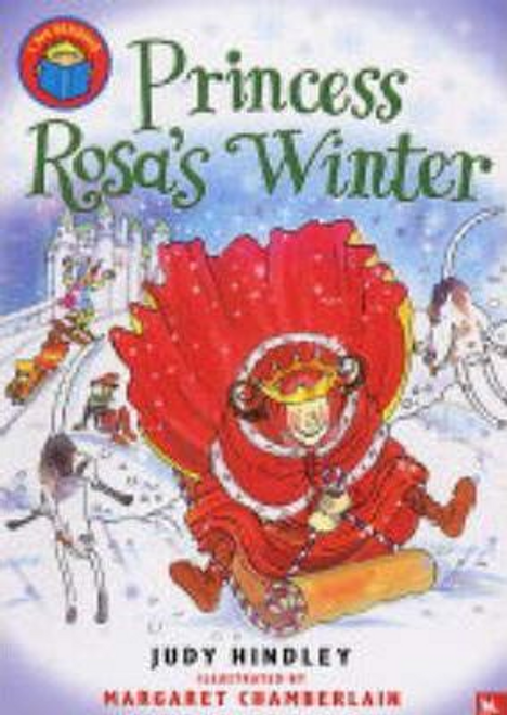 Hindley, Judith / Princess Rosa's Winter (Large Paperback)