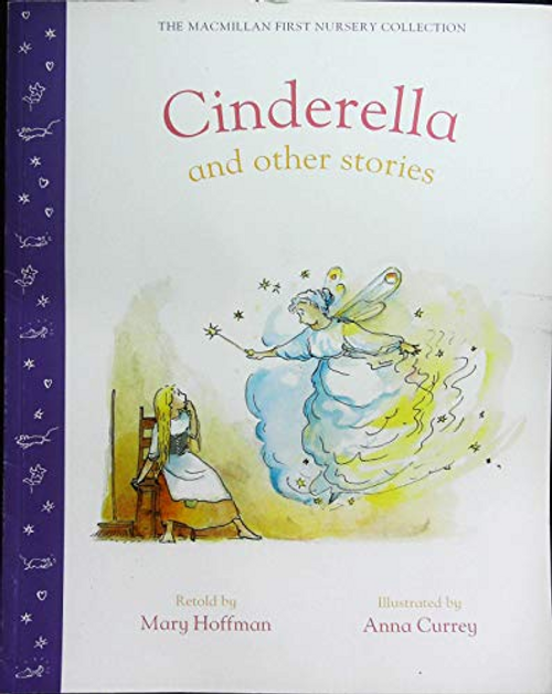 Hoffman, Mary / The Macmillan first nursery collection: Cinderella (Children's Picture Book)