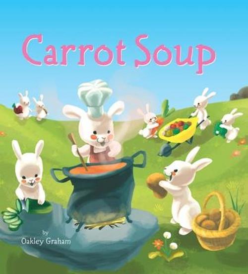 Graham, Oakley / Carrot Soup (Children's Picture Book)