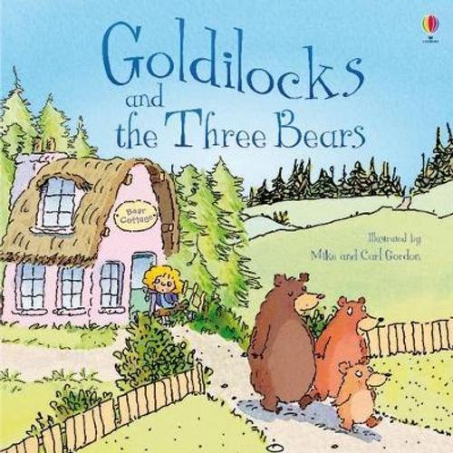 Davidson, Susanna / Goldilocks and the Three Bears (Children's Picture Book)