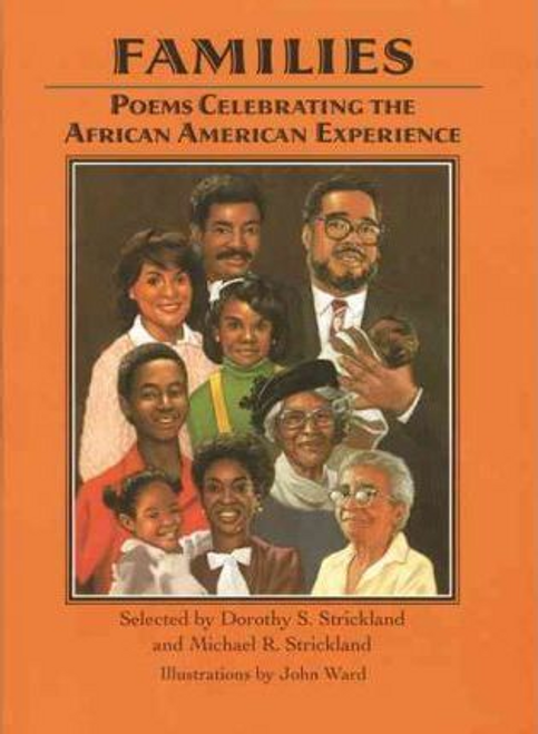 Strickland, Dorothy S. / Families : Poems Celebrating the African American Experience (Children's Picture Book)