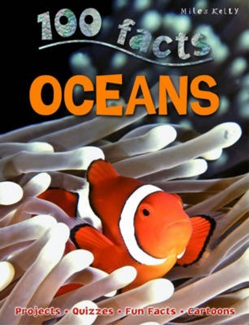 Kelly, Miles / 100 Facts Oceans (Children's Picture Book)