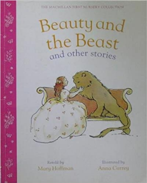 Hoffman, Mary / The Macmillan first nursery collection: Beauty and the beast (Children's Picture Book)