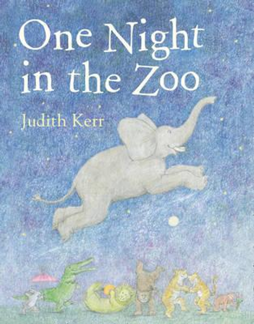 Kerr, Judith / One Night in the Zoo (Children's Picture Book)
