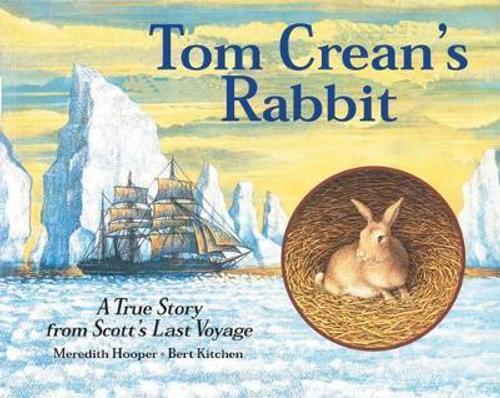 Hooper, Meredith / Tom Crean's Rabbit (Children's Picture Book)
