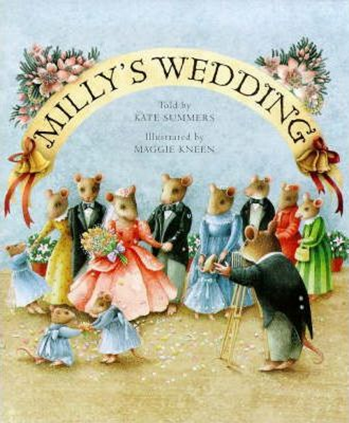 Summers, Kate / Milly's Wedding (Children's Picture Book)