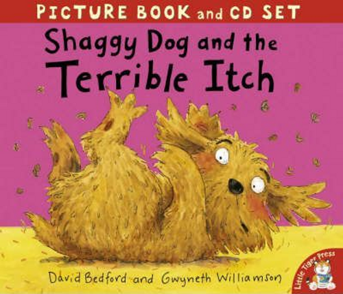 Bedford, David / Shaggy Dog and the Terrible Itch (Children's Picture Book)