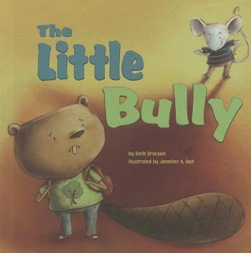 Guillain, Adam / The Little Bully (Children's Picture Book)