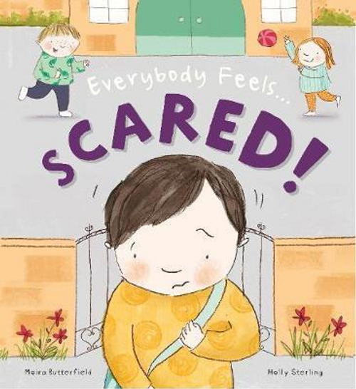 Butterfield, Moira / Everybody Feels Scared! (Children's Picture Book)