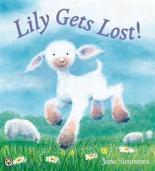 Simmons, Jane / Lily Gets Lost! (Children's Picture Book)