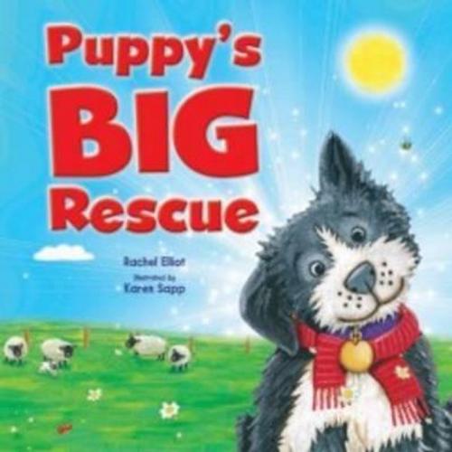 Puppy's Big Rescue (Children's Picture Book)