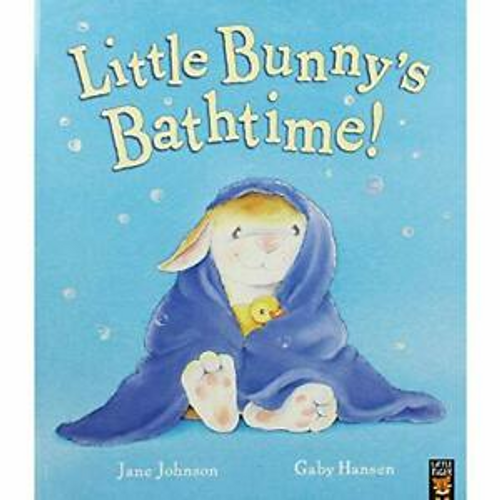 Johnson, Jane / Little Bunnys Bathtime (Children's Picture Book)