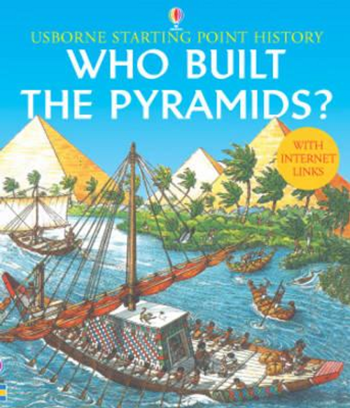 Chisholm, Jane / Who Built the Pyramids? (Children's Picture Book)
