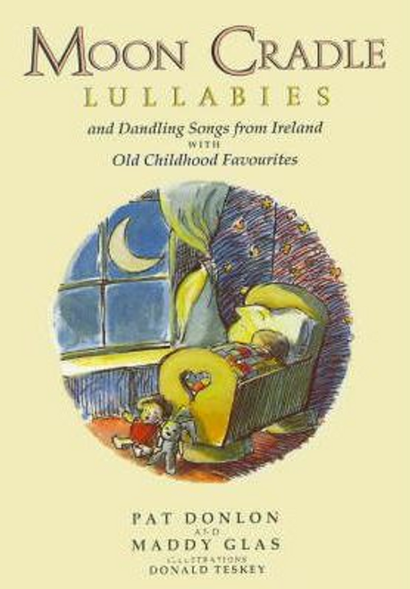 Donlon, Pat / Moon Cradle : Lullabies (Children's Picture Book)