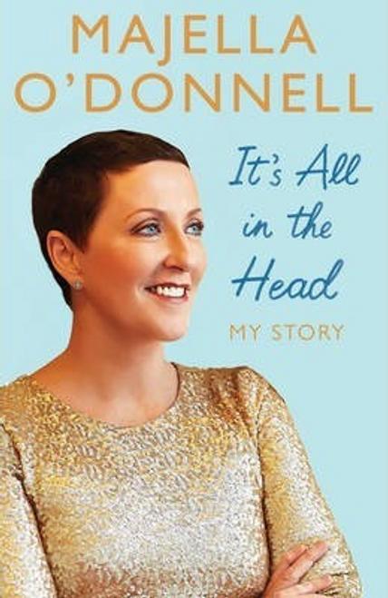 ODonnell, Majella / It's All in the Head (Hardback)