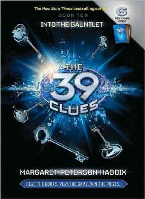 Haddix, Margaret Peterson / Into the Gauntlet The 39 Clues Book 10 (Hardback)