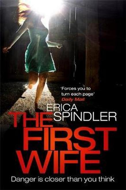 Spindler, Erica / The First Wife (Hardback)