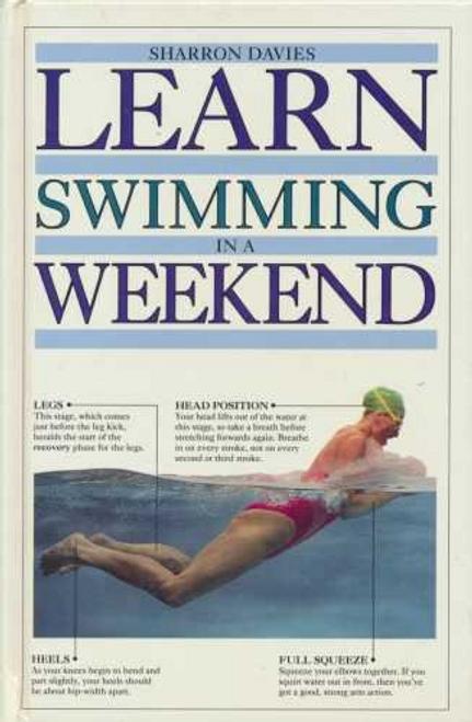 Davies, Sharron / Learn Swimming In A Weekend (Hardback)