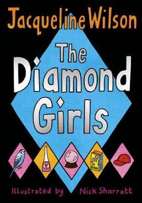 Wilson, Jacqueline / The Diamond Girls (Hardback)