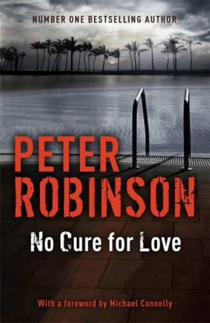 Robinson, Peter / No Cure For Love (Hardback)