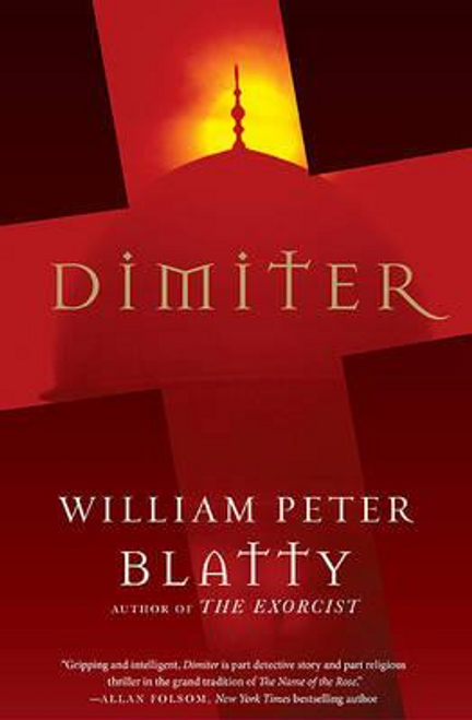 Blatty, William Peter / Dimiter (Hardback)