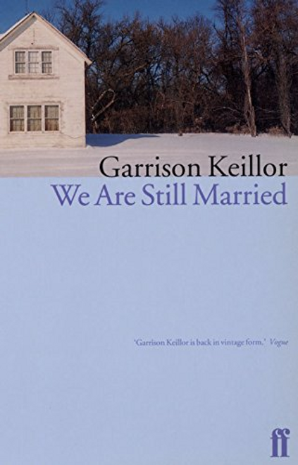 Keillor, Garrison / We are Still Married (Hardback)