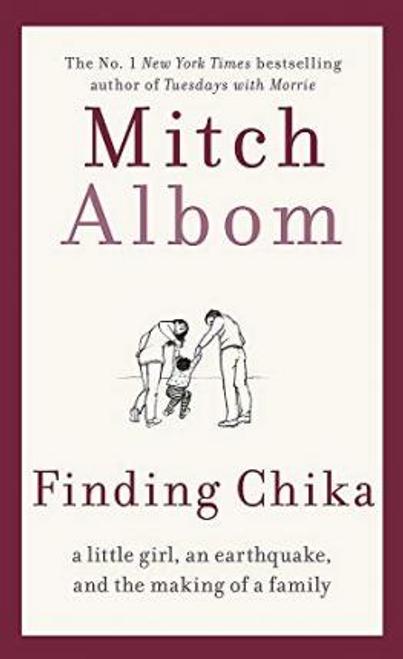 Albom, Mitch / Finding Chika (Hardback)