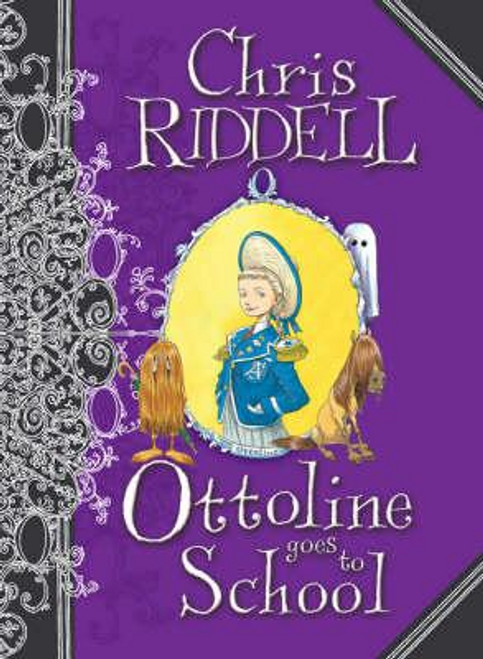 Riddell, Chris / Ottoline Goes to School (Hardback)