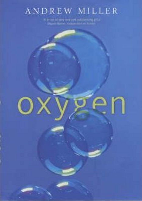Miller, Andrew / Oxygen (Hardback)