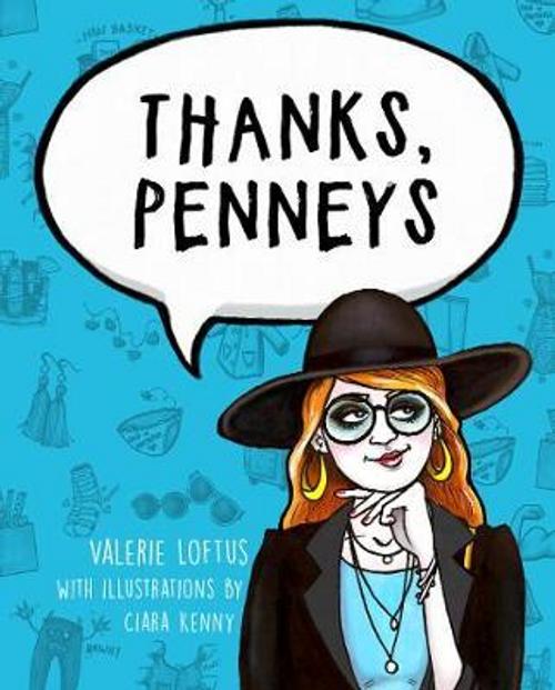 Loftus, Valerie / Thanks, Penneys (Hardback)