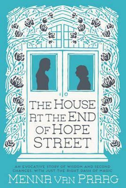 Van Praag, Menna / The House at the End of Hope Street