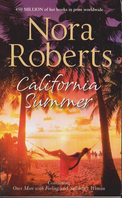 Roberts, Nora / California Summer